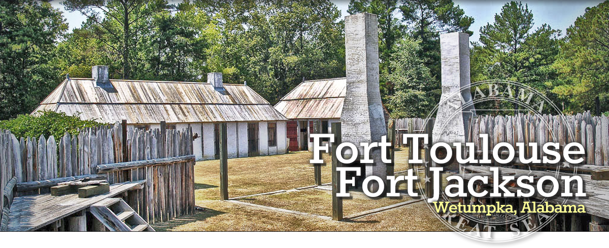 Fort Toulouse Fort Jackson